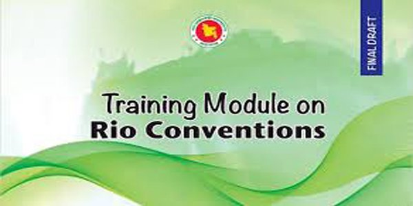 Bangladesh develops integrated training module for three Rio Conventions
